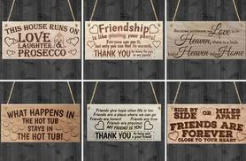 £1.99 (from Qfonic) for a wooden plaque with your choice of phrase - save 50%