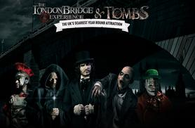 £13.50 instead of £19.95 for an adult or child ticket to The London Bridge Experience - save 32%