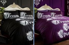 £10 (from Groundlevel) for a single Dream, Smile, Sparkle bedding set, £12 for a double, £14 for a king or £17 for a super king - save up to 75%